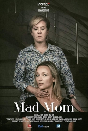 Psycho Mother-In-Law AKA Mad Mom (2019)